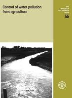 Control of Water Pollution From Agriculture/Fao: Book by Ongley, Edwin D & FAO