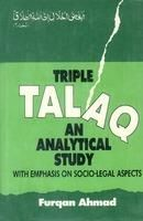 Triple Talaq: an analytical Study With Emphasis On Socio-Legal Aspects: Book by Ahmad, Furqan