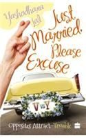 Just Married, Please Excuse: Book by Yashodhara Lal
