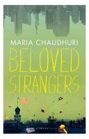 Beloved Strangers: A Memoir: Book by Chaudhuri Maria