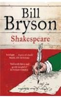 Shakespeare: The World As A Stage:Book by Author-Bill Bryson