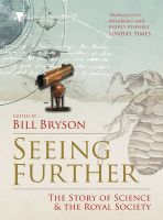 Seeing Further: The Story of Science and the Royal Society:Book by Author-Bill Bryson