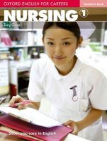 Oxford English for Careers: Nursing 1: Student's Book: Book by Tony Grice , Antoniette Meehan
