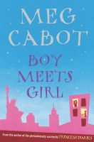Boy Meets Girl: Book by Meg Cabot