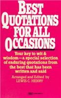 Best Quotations for All Occasions:Book by Author-Lewis C. Henry