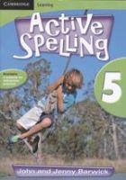 Active Spelling 5: Book by John Barwick, Jenny Barwick