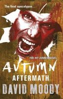 Autumn: Aftermath: Book by David  Moody