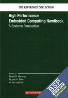 High Performance Embedded Computing Handbook: A Systems Perspective: Book by David R. Martinez