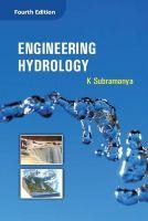 Engineering Hydrology: Book by K. Subramanya