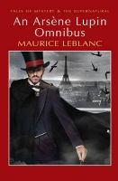 An Arsene Lupin Omnibus: Book by Maurice Leblanc , David Stuart Davies , David Stuart Davies