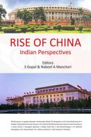 Rise of China: Indian Perspectives:Book by Author-S. Gopal