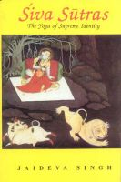 Siva Sutras: The Yoga of Supreme Identity: Book by Jaideva Singh