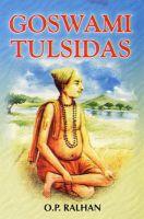 Goswami Tulsi Das: Book by O.P. Radhan