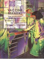 Vaccine Manual: the Production and Quality Control of Veterinary Vaccines For Use in Developing Countries/Fao: Book by Mowat, Noel & Rweyemamu, Mark