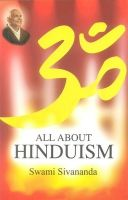 All About Hinduism: Book by Swami Sivananda