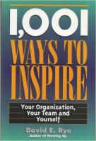 1001 Ways To Inspire:Book by Author-David E. Rye