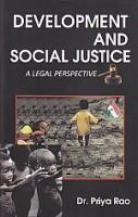 Development and Social Justice: A Legal Perspective: Book by Priya Rao