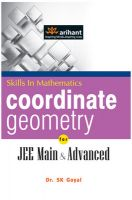 A Textbook of COORDINATE GEOMETRY for  JEE Main & Advanced : Book by Dr. S K Goyal