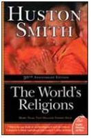The World's Religions: Book by Huston Smith