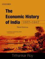 Economic History of India, 1857-1947: Book by Tirthankar Roy