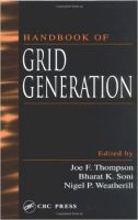 Handbook of Grid Generation: Book by Joe F. Thompson
