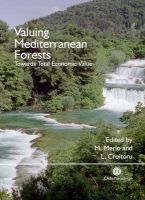 Valuing Mediterranean Forests: Towards Total Economic Value