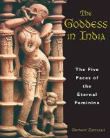 The Goddess in India: The Five Faces of the Eternal Feminine: Book by Devdutt Pattanaik