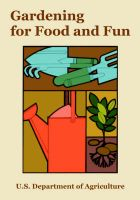 Gardening for Food and Fun: Book by U.S. Department of Agriculture