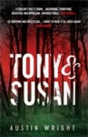 Tony and Susan: Book by Austin M. Wright