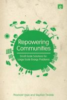 Repowering Communities: Small-scale Solutions for Large-scale Energy Problems: Book by Peter Meyer