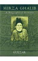 Mirza Ghalib : A Biographical Scenario : Book by Gulzar