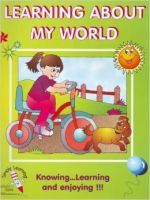 Learning about My World: Book by Achal K Anand, Achla Anand