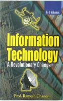 Information Technology: A Revolutionary Change (On The Road To Electronic Environment), Vol.8: Book by Ramesh Chandra