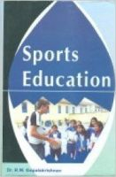 Sports Education: Book by Dr. R.W. Gopalakrishnan