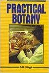 Practical Botany: Book by S. K. Singh