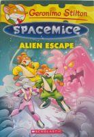 GERONIMO STILTON - SPACEMICE#01 ALIEN ESCAPE: Book by GERONIMO STILTON