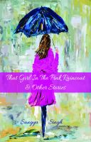 That Girl in the Pink Raincoat & Other Stories: Book by Sangya Singh