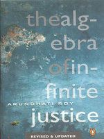 Algebra Of Infinite Justice: Book by Arundhati Roy