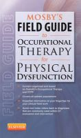 Mosby's Field Guide to Occupational Therapy for Physical Dysfunction: Book by Mosby