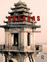 Banaras: Urban Forms and Cultural Histories: Book by Michael S Dodson