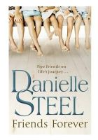 Friends Forever: Book by Steel Danielle