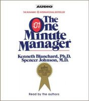 The One Minute Manager: Book by Kenneth H. Blanchard,Spencer Johnson,Spencer Johson
