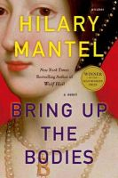 Bring Up the Bodies: Book by Hilary Mantel