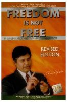 Freedom Is Not Free : Book by Shiv Khera
