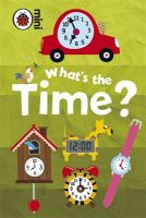 Early Learning What's the Time?: Book by Ladybird,Mark Airs