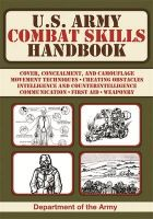 U.S. Army Combat Skills Handbook: Book by Department of The U.S. Army