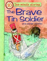 The Brave Tin Soldier and Other Stories: Book by Belinda Gallagher