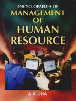 Encyclopaedia of Management of Human Resource: Book by A. K. Jha