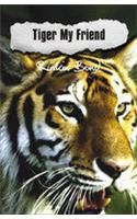 Tiger My Friend/Romi and the Wildfire (Combo Pack):Book by Author-Ruskin Bond