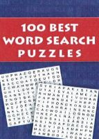 100 BEST WORD SEARCH PUZZLES: Book by PEGASUS